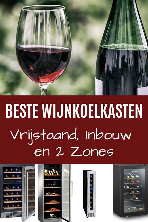Beste wijnkoelkasten. Deze wijnklimaatkasten zorgen dat je wijn altijd op de perfecte temperatuur bewaard wordt. Inbouw, vrijstaande en 2 zone wijnkoelers.